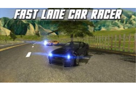 Download Free Fast Lane Car Racer Android Mobile Phone ...