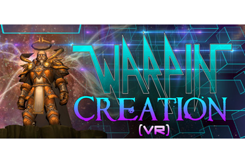 Warpin: Creation (VR) on Steam
