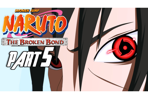 Naruto: The Broken Bond - Walkthrough Part 5, Gameplay ...
