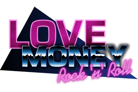 Love, Money, Rock'n'Roll by SovietGames