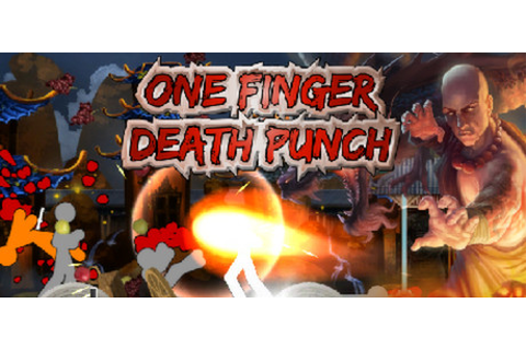 One Finger Death Punch on Steam