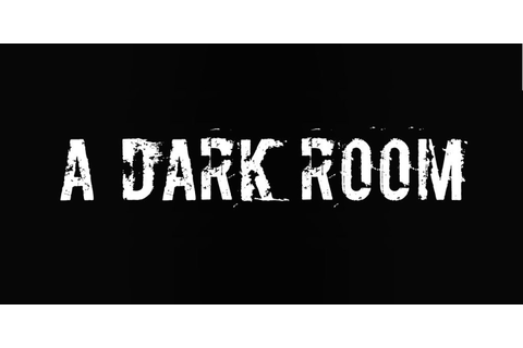A Dark Room and its popular text adventure gameplay are ...