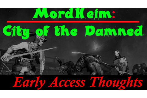 Mordheim City of the Damned - Early Access - Gameplay and ...