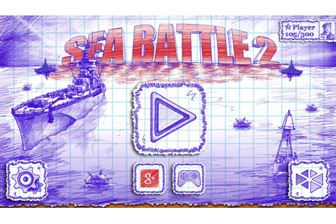 Sea Battle 2 - Android Apps on Google Play