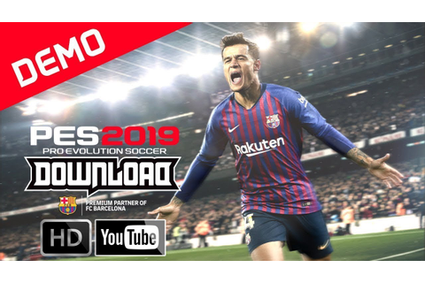 Pro Evolution Soccer 2019 PC Game DEMO - Download ...