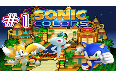 Sonic Colors DS - Part 1: Tropical Resort - YouTube