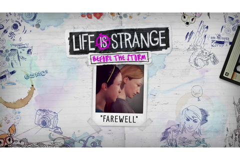 Life is Strange: Before the Storm 'Farewell' Episode ...