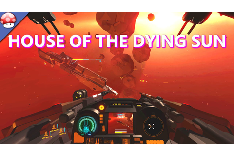 House of the Dying Sun - Gameplay (PC HD) - YouTube