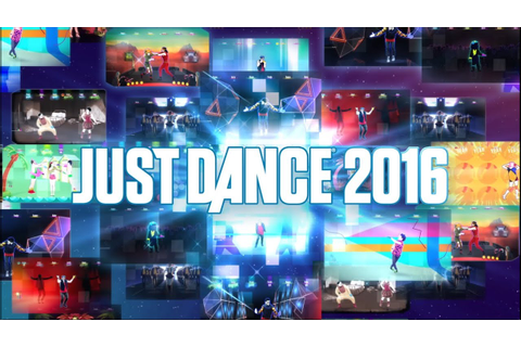 Just Dance 2016: Hot New Tracks! [Europe] - YouTube