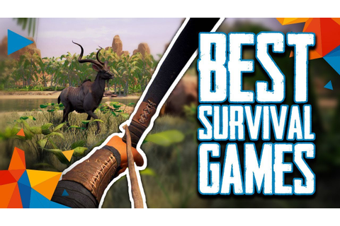 Top 10 Best Survival PC Video Games (as of 2018) - YouTube