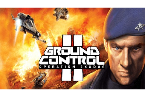 Ground Control 2 Operation Exodus Game Free Download ...