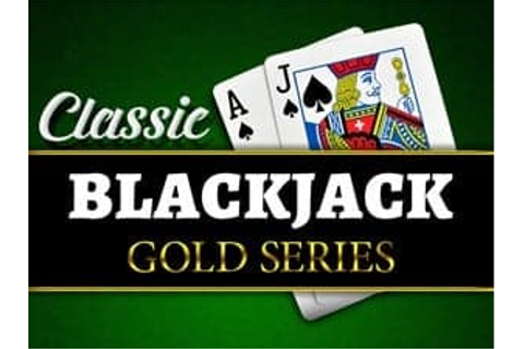Classic Blackjack Gold Series | Online Casino Games ...