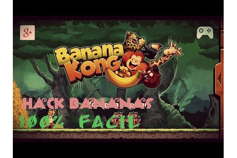 Como hackear Banana Kong / Game killer - YouTube