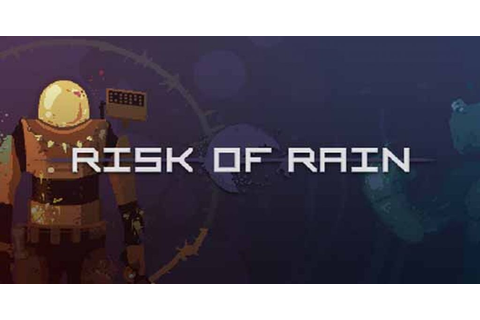 Risk of Rain PC Game Download • Reworked Games