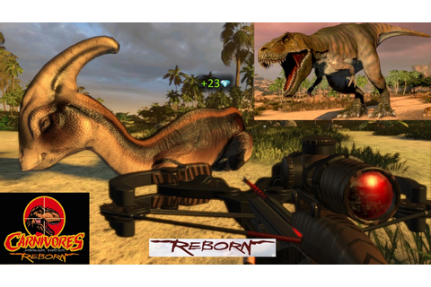 Carnivores Dinosaur Hunter Reborn [All Weapon Unlocked ...