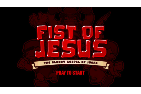 FIST OF JESUS THE GAME: TRAILER FOR STEAM - YouTube