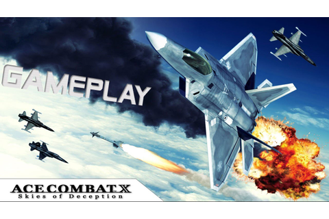 Ace Combat X: Skies of Deception - PSP - Gameplay / Review ...