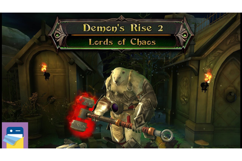 Demon's Rise 2 Lords of Chaos: iOS iPad Air 2 Gameplay ...