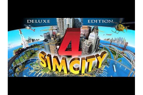 Download SimCity 4 Deluxe Edition MACosx - YouTube