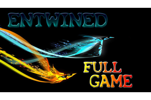 Entwined FULL Game - YouTube