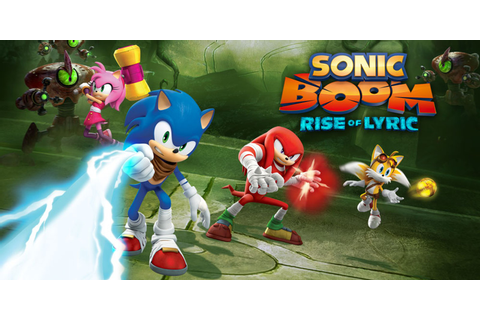Sonic Boom: Rise of Lyric | Wii U | Games | Nintendo
