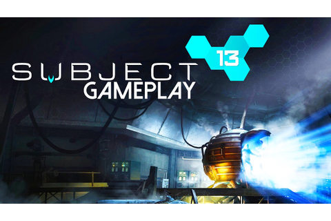 Subject 13 Gameplay (PC HD) - YouTube
