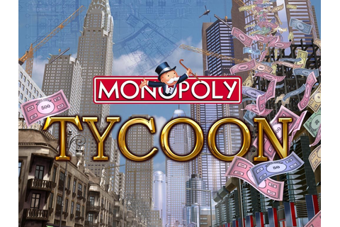 Monopoly Tycoon Full Version | PCGAMESCRACKZ