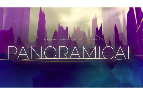 PANORAMICAL - presented by Polytron, Finji and Indie Fund