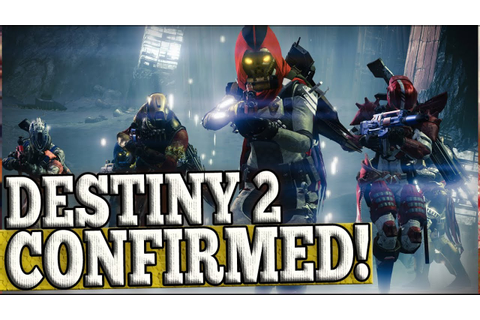 DESTINY 2 CONFIRMED! - New Game in 2017 & Expansions in ...