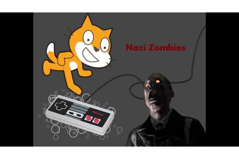 "How To Make A Game In Scratch: ""Nazi Zombie Edition Part 1 ..."