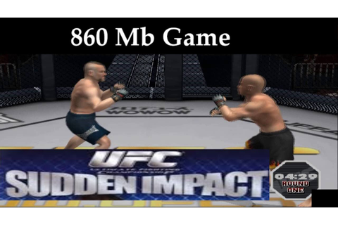 How to Download and Install UFC Sudden Impact game for pc ...