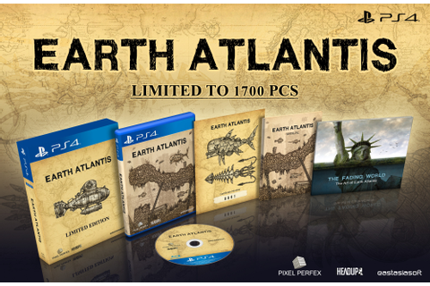 Earth Atlantis PS4 limited run physical edition announced ...