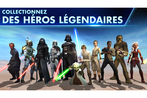 Star Wars™: Galaxy of Heroes – Applications Android sur ...