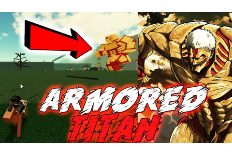 ARMORED TITAN | Attack on Titan: Revenge [BETA] - YouTube