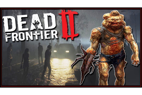 FREE New Zombie Survival MMO Game! - Dead Frontier 2 ...