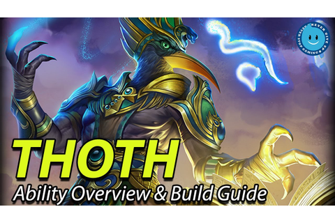 New God In SMITE - THOTH! Ability Overview and Build Guide ...