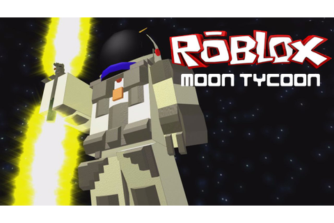 ROBLOX LET'S PLAY MOON TYCOON | RADIOJH GAMES - YouTube