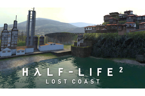 Half-Life 2: Lost Coast \ Gameplay 4K - YouTube