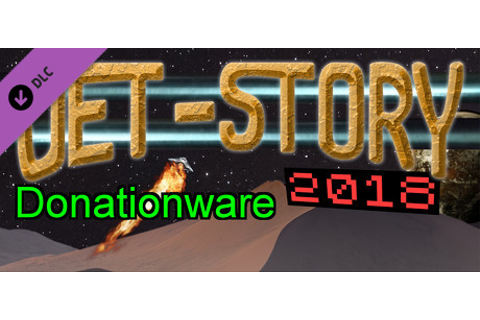 Jet-Story 2018 Donationware on Steam