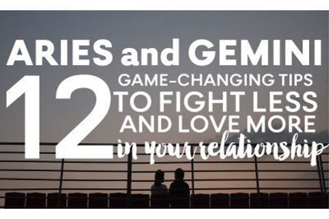 Aries and Gemini: 12 Tips to Fight Less and Love More