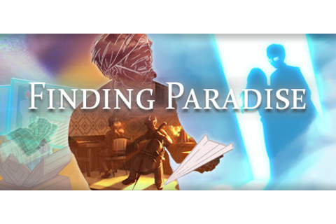 Finding Paradise on Steam