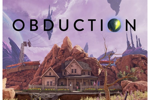 Obduction's PlayStation 4 and PlayStation VR Release Date ...