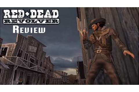 The Laptop Gamer - Red Dead Revolver Review (PS2) - YouTube