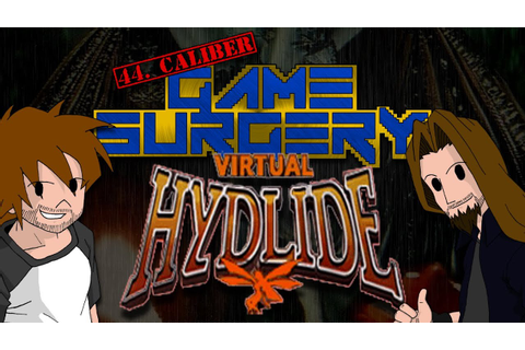 44. Caliber Game Surgery - Virtual Hydlide - YouTube