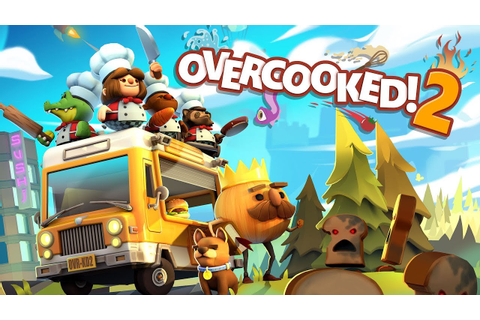 Overcooked! 2 - Announcement Trailer (Steam, Nintendo ...