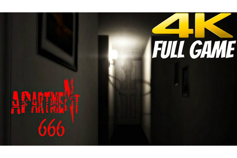 Apartment 666 - Gameplay Walkthrough Full Game [4K 60FPS ...