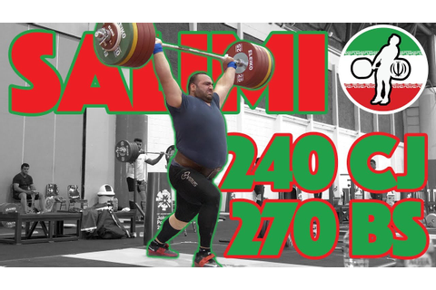 Behdad Salimi (240kg Clean and Jerk + 270kg Back Squat ...