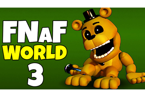 FNAF World #3 - GAME DROVE SWINGPOYNT INSANE! // FNAF ...