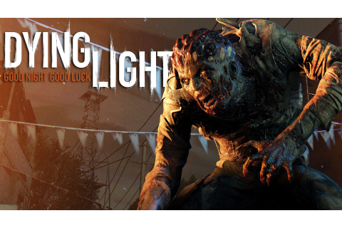 Dying Light Demo Out Now; New Gameplay Video For DLC