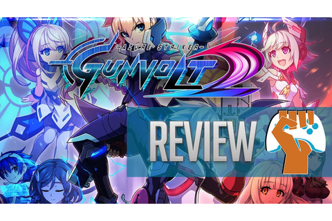 Azure Striker Gunvolt 2 Review | Second Verse, Same As The ...